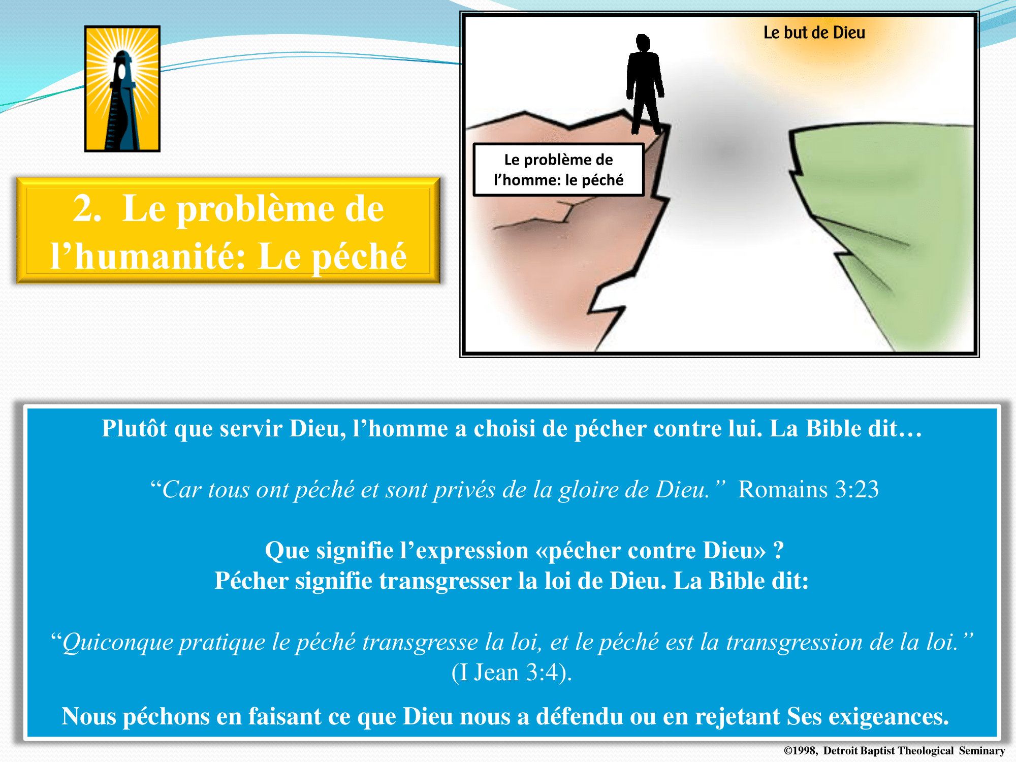2. Le problème de l'humanité - Le péché